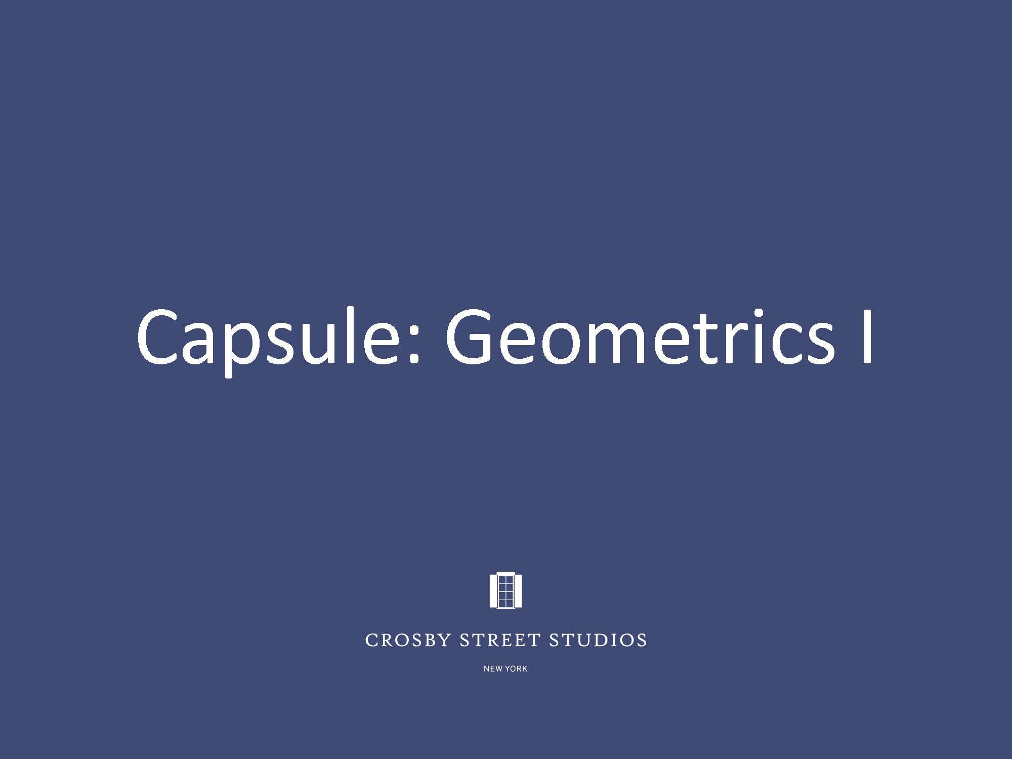 Crosby Street Studio Catalog_Capsule Geometrics I Cover