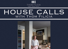 House Calls with Thom Filicia